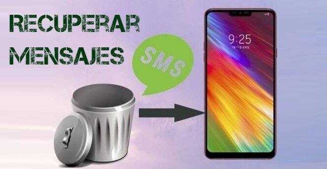 Recuperar mensajes SMS borrados en Android e iOS