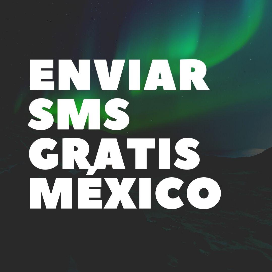 enviar SMS gratis México